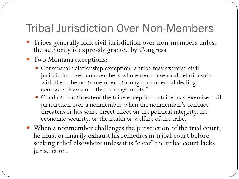 Tribal Jurisdiction Over Non-Members