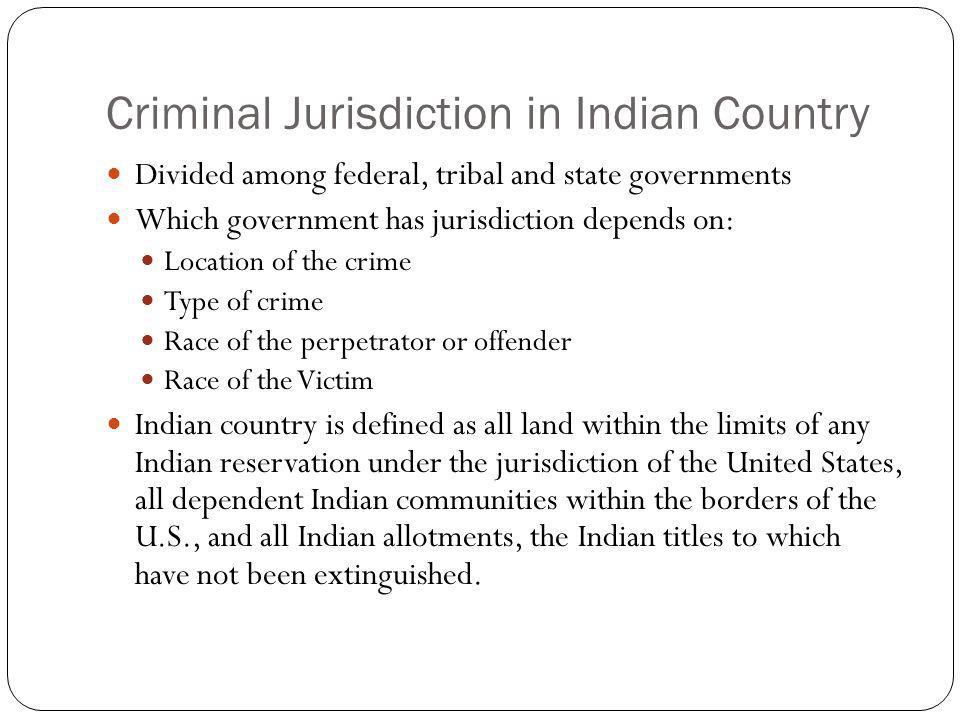 Criminal Jurisdiction in Indian Country