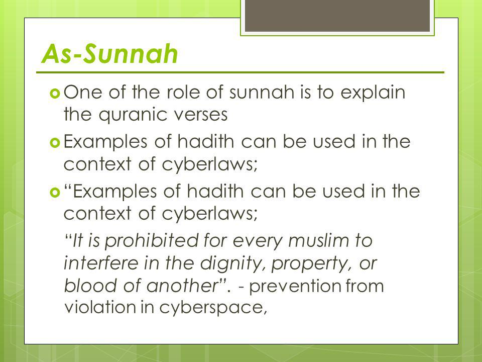 As-Sunnah One of the role of sunnah is to explain the quranic verses