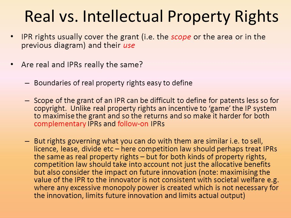 Real vs. Intellectual Property Rights