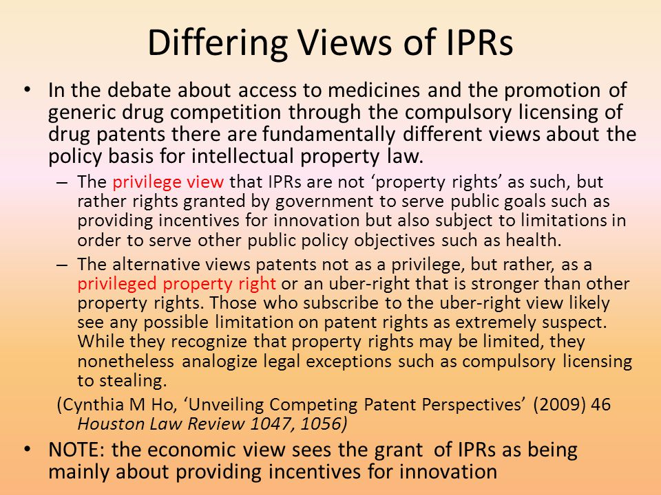 Differing Views of IPRs