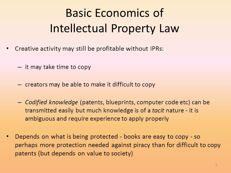 Basic Economics of Intellectual Property Law