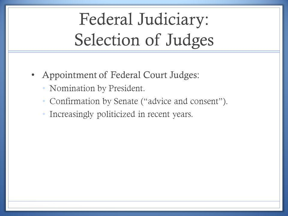 Federal Judiciary: Selection of Judges