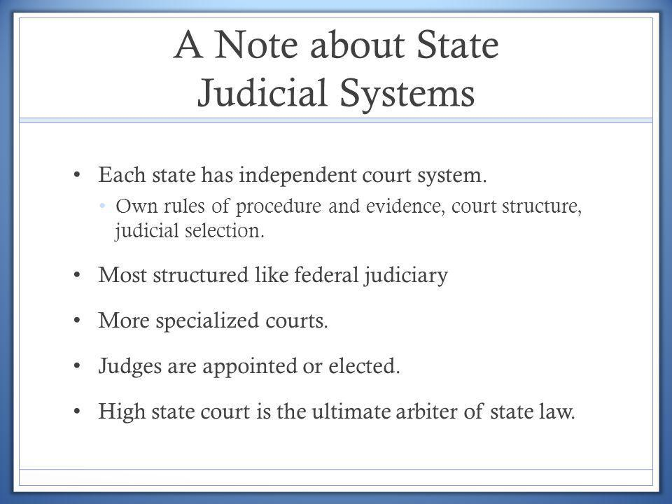 A Note about State Judicial Systems