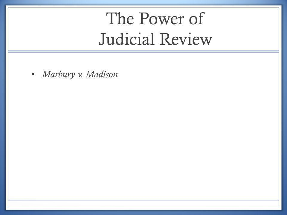 The Power of Judicial Review