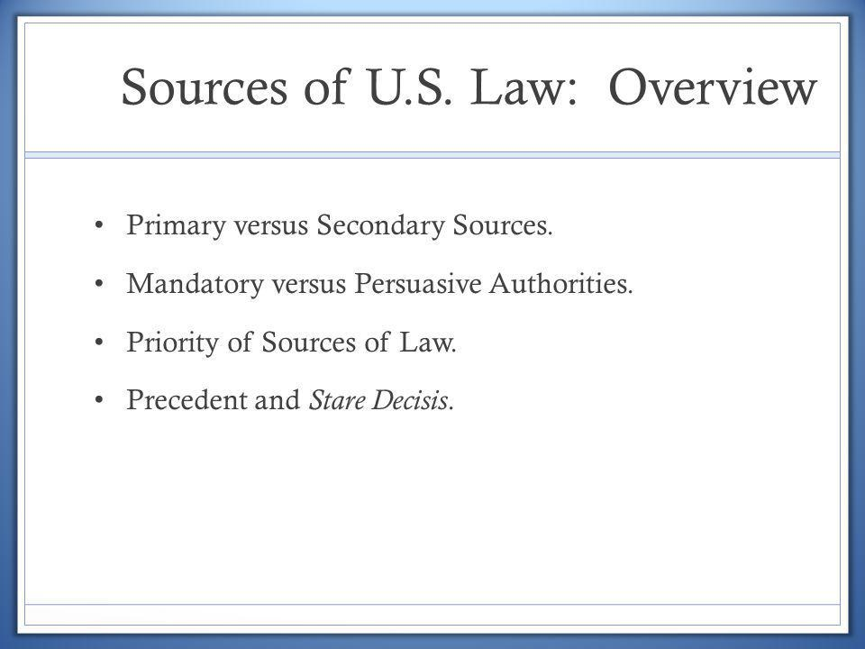 Sources of U.S. Law: Overview