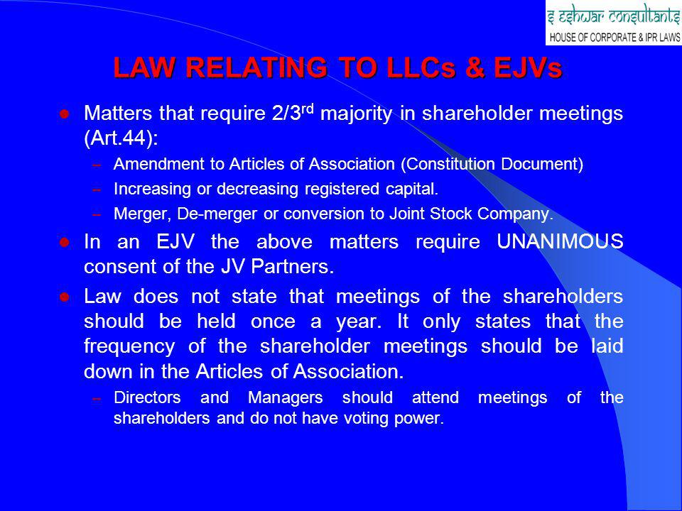LAW RELATING TO LLCs & EJVs
