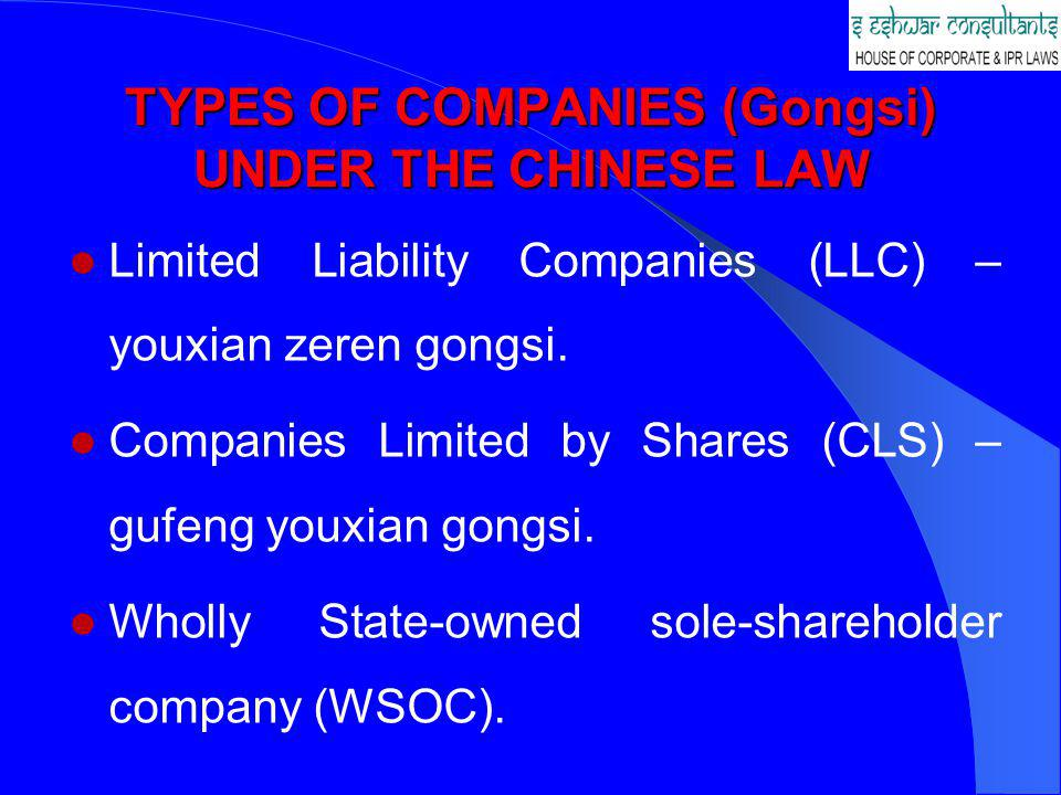 TYPES OF COMPANIES (Gongsi) UNDER THE CHINESE LAW