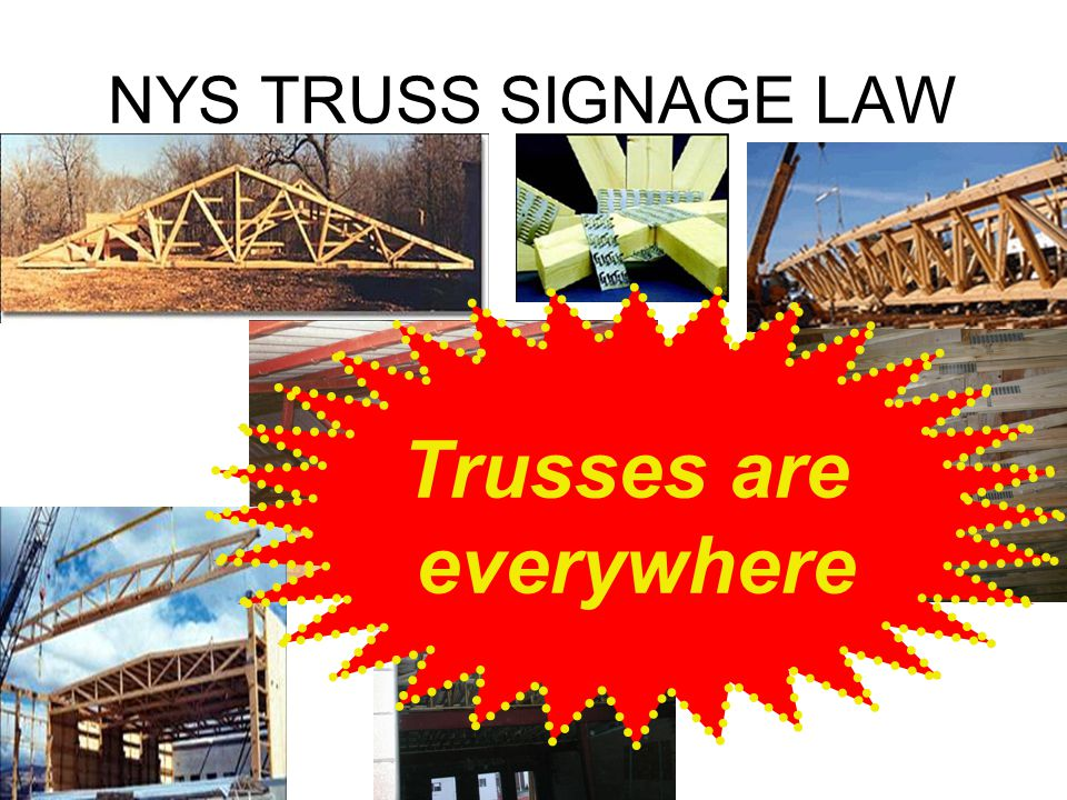 Trusses are everywhere