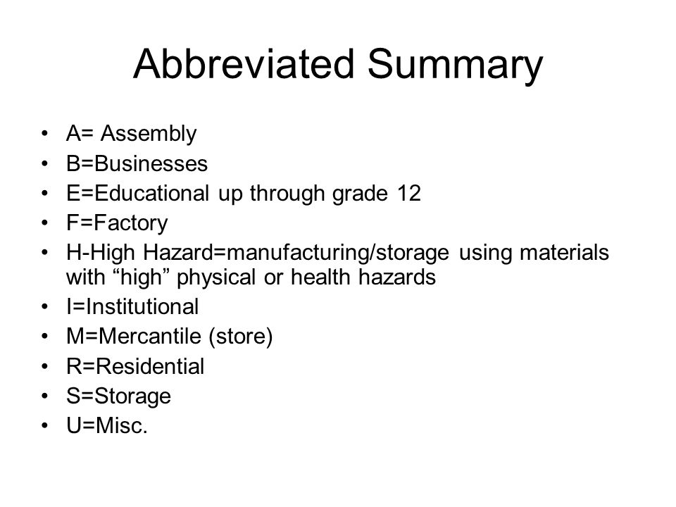 Abbreviated Summary A= Assembly B=Businesses