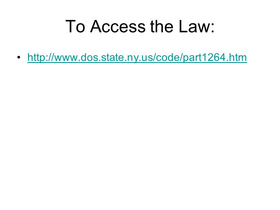 To Access the Law: http://www.dos.state.ny.us/code/part1264.htm