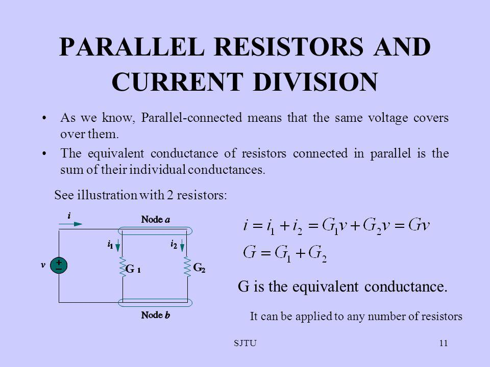 PARALLEL RESISTORS AND CURRENT DIVISION