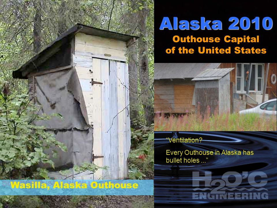 Alaska 2010 Outhouse Capital of the United States