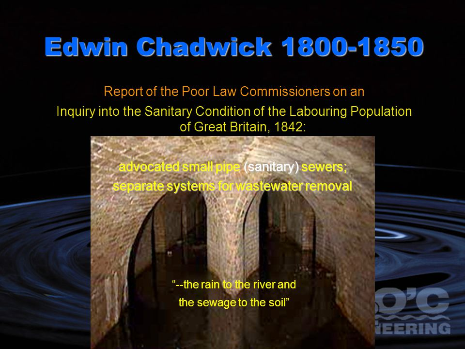 Edwin Chadwick 1800-1850 Report of the Poor Law Commissioners on an
