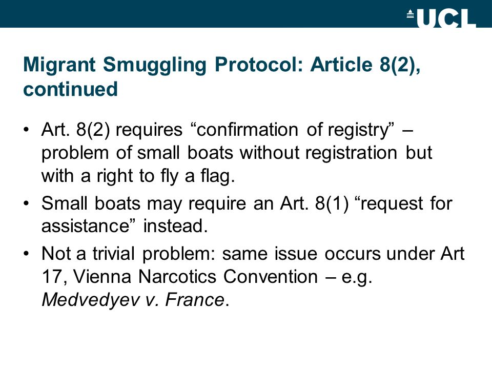 Migrant Smuggling Protocol: Article 8(2), continued