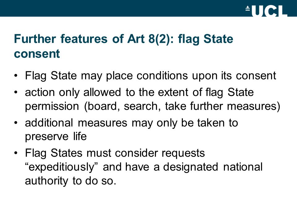 Further features of Art 8(2): flag State consent