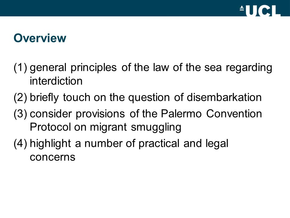 Overview general principles of the law of the sea regarding interdiction. briefly touch on the question of disembarkation.