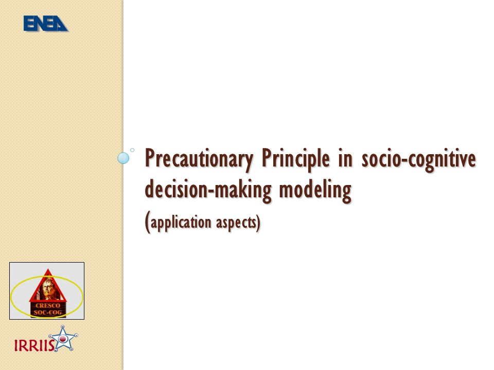 Precautionary Principle in socio-cognitive decision-making modeling (application aspects)