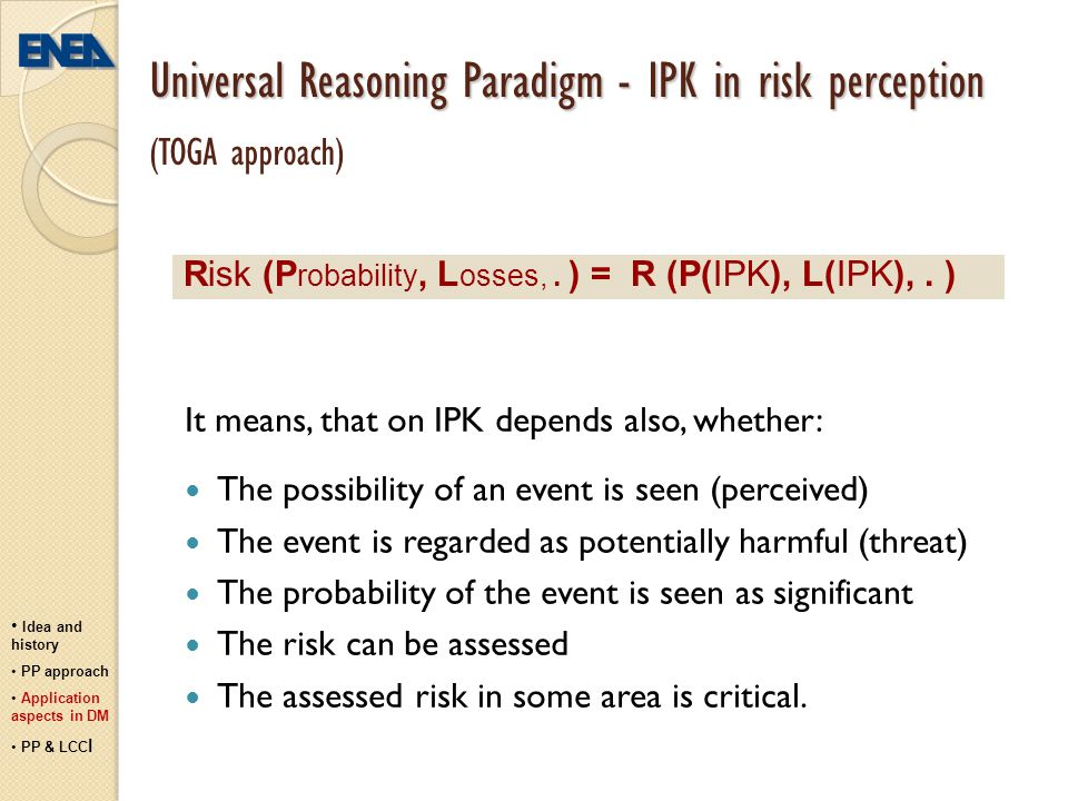 Universal Reasoning Paradigm - IPK in risk perception (TOGA approach)