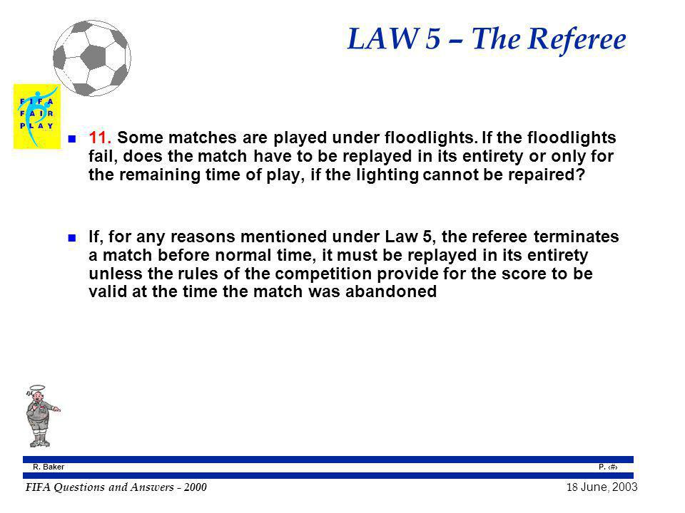 LAW 5 – The Referee
