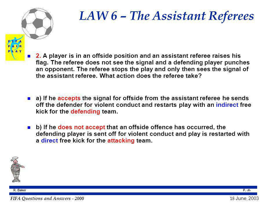 LAW 6 – The Assistant Referees