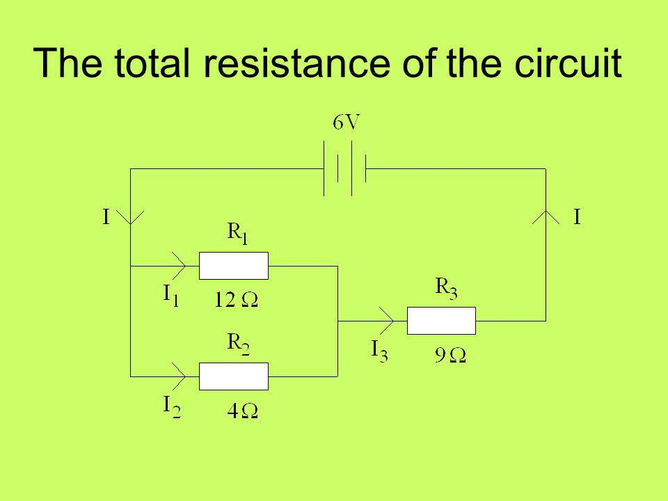 The total resistance of the circuit