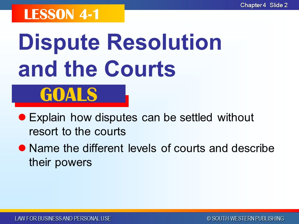 Dispute Resolution and the Courts