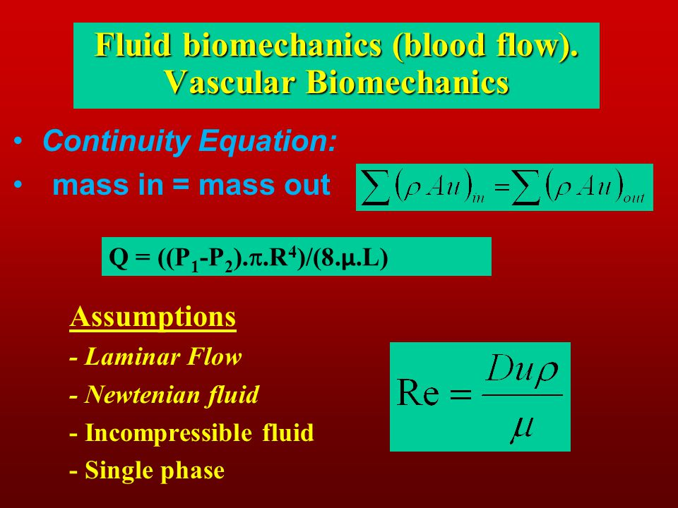 Fluid biomechanics (blood flow). Vascular Biomechanics