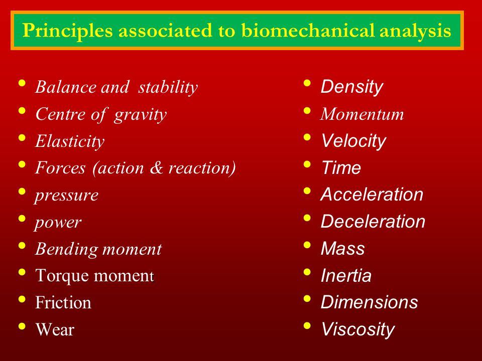 Principles associated to biomechanical analysis