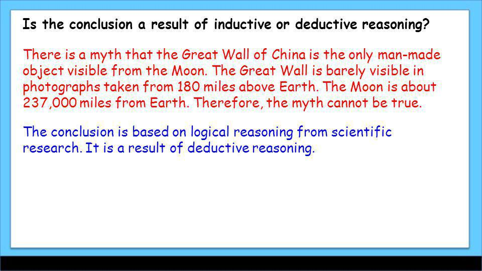 Is the conclusion a result of inductive or deductive reasoning