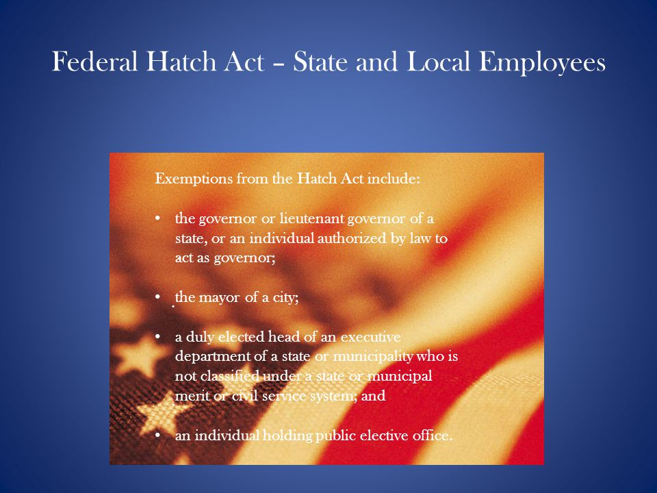 Federal Hatch Act – State and Local Employees
