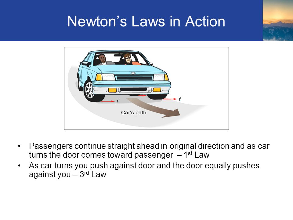 Newton's Laws in Action