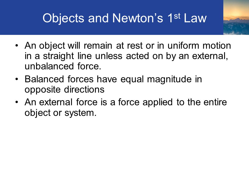 Objects and Newton's 1st Law