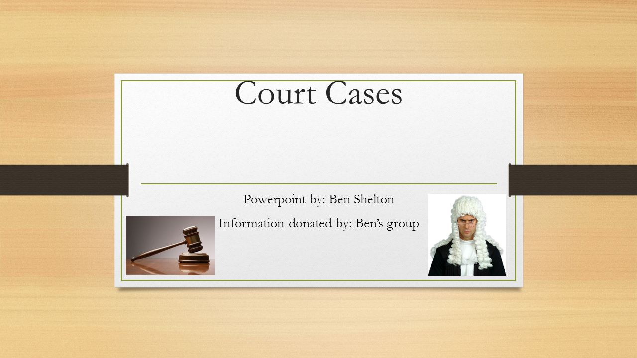 Powerpoint by: Ben Shelton Information donated by: Ben's group