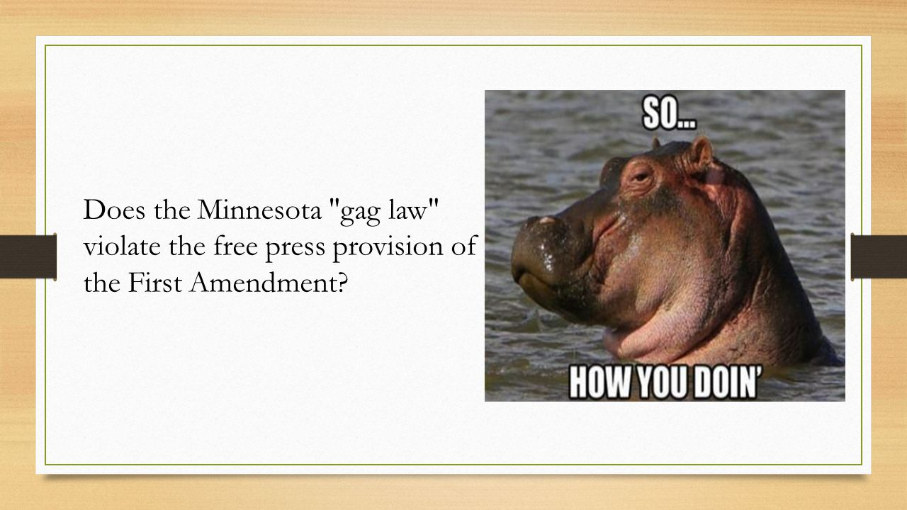 Does the Minnesota gag law violate the free press provision of the First Amendment