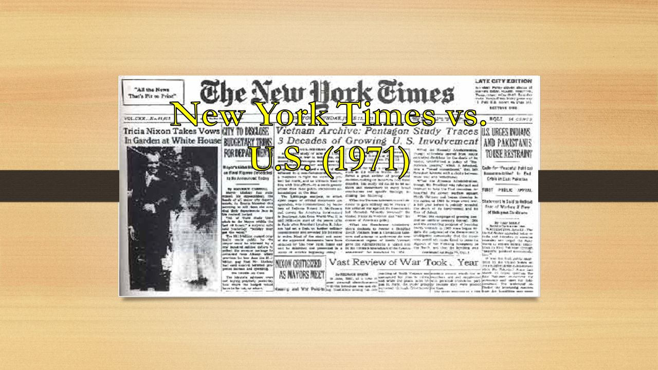 New York Times vs. U.S. (1971) .