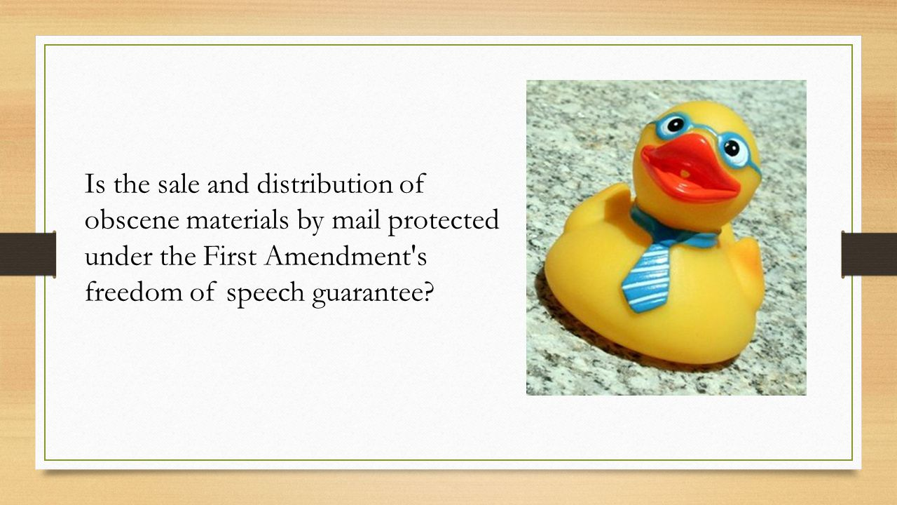 Is the sale and distribution of obscene materials by mail protected under the First Amendment s freedom of speech guarantee