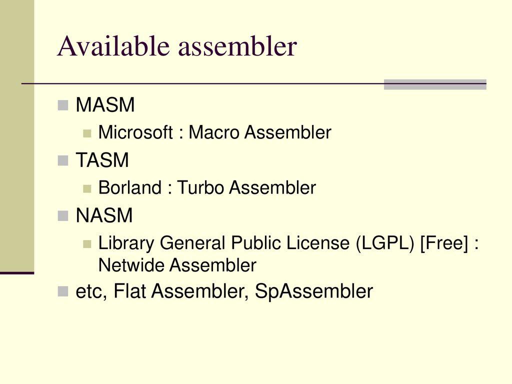 X86, Assembler TASM, MASM, NASM  - ppt download
