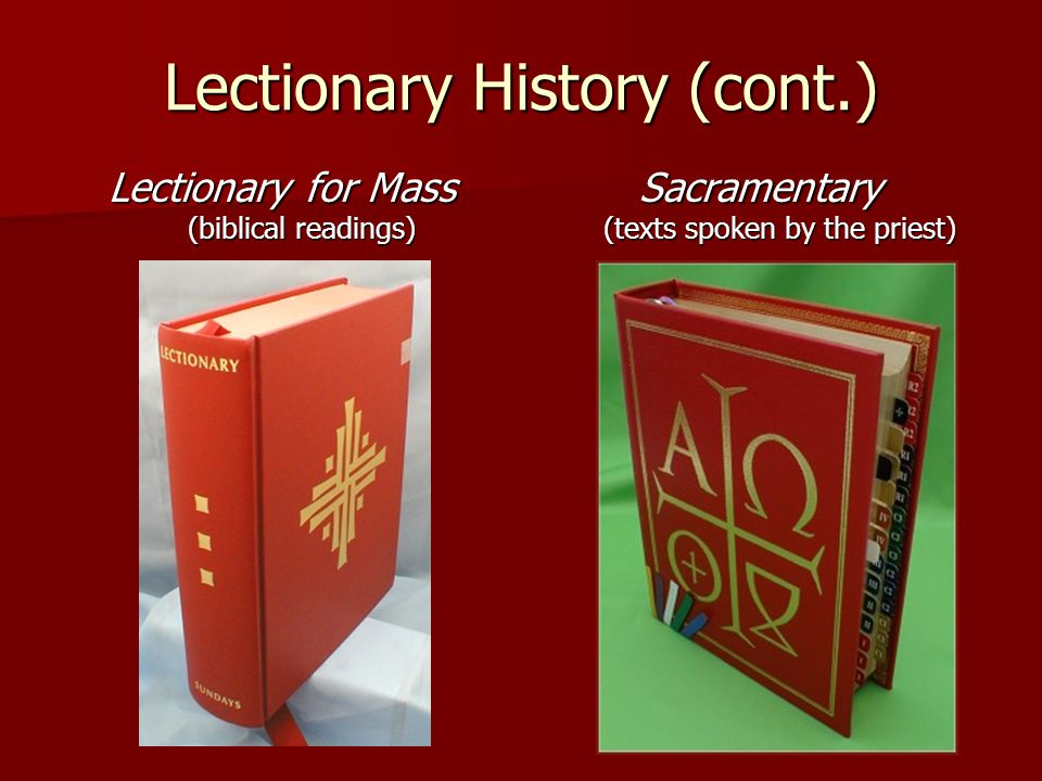 Lectionary History (cont.)