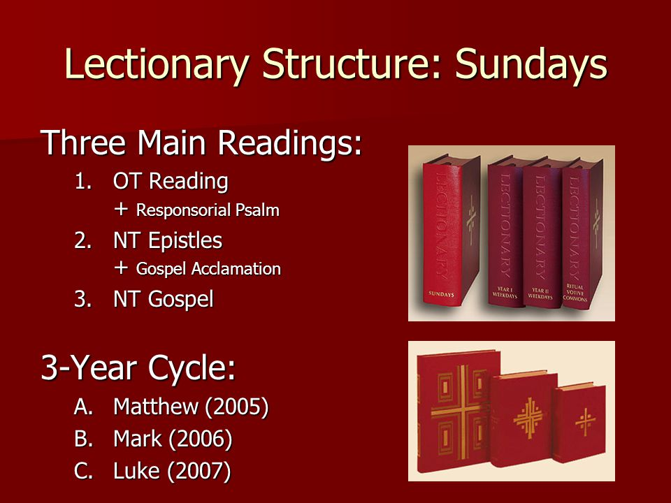 Lectionary Structure: Sundays