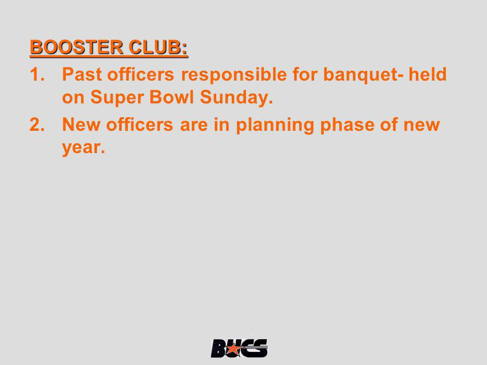 BOOSTER CLUB: Past officers responsible for banquet- held on Super Bowl Sunday.