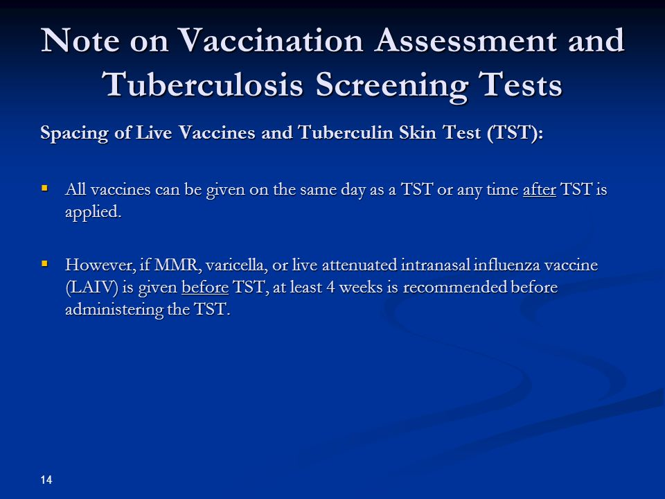 Note on Vaccination Assessment and Tuberculosis Screening Tests