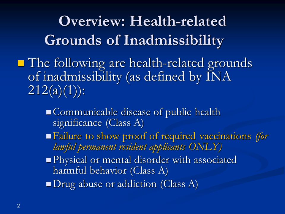 Overview: Health-related Grounds of Inadmissibility
