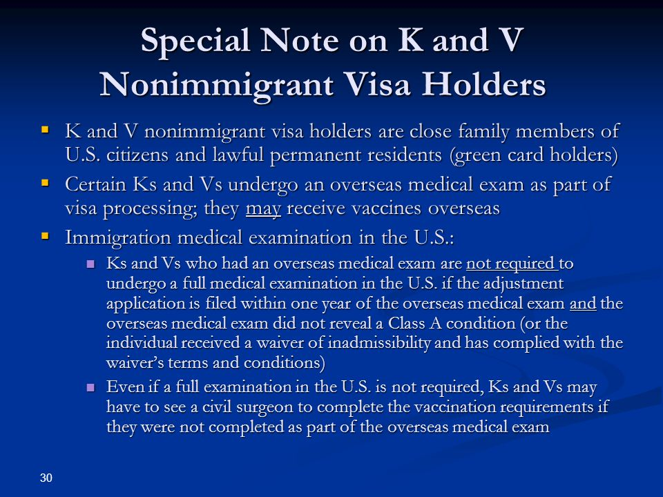Special Note on K and V Nonimmigrant Visa Holders