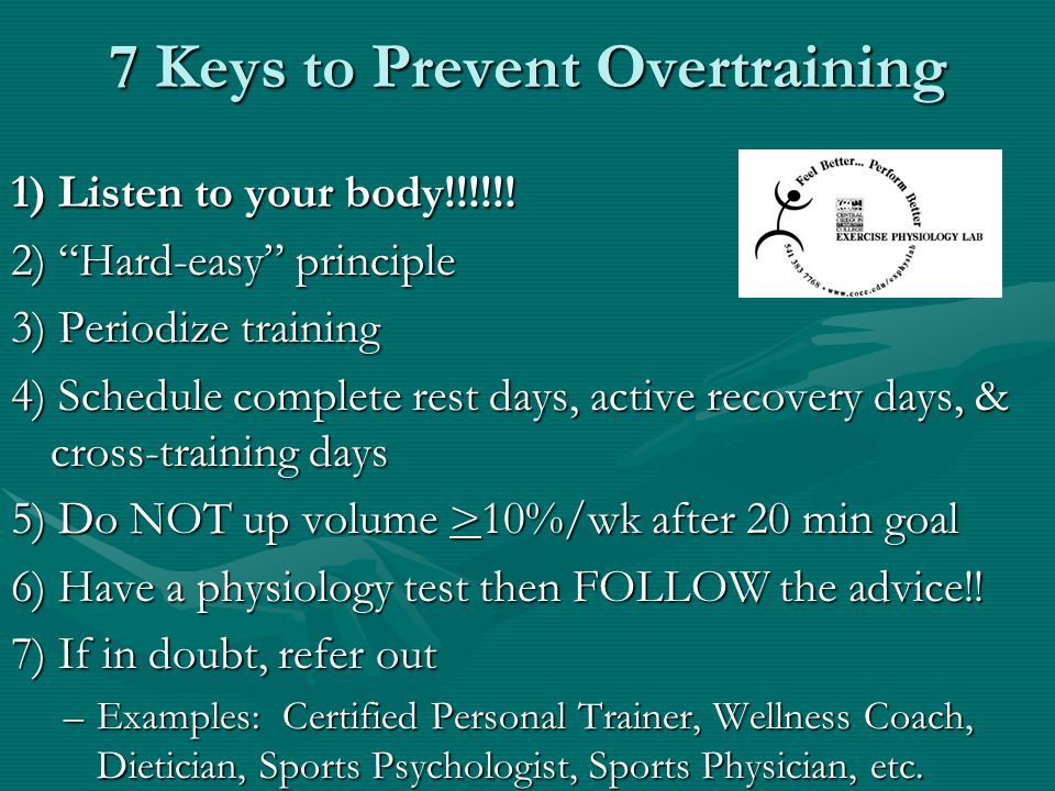 7 Keys to Prevent Overtraining