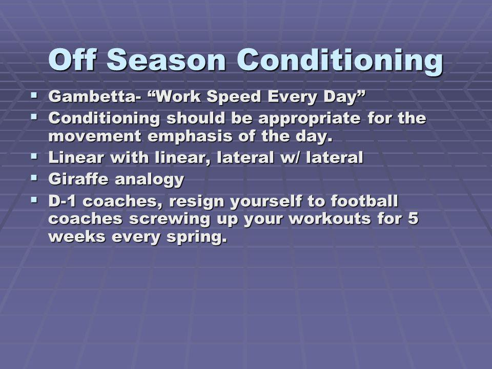 Off Season Conditioning