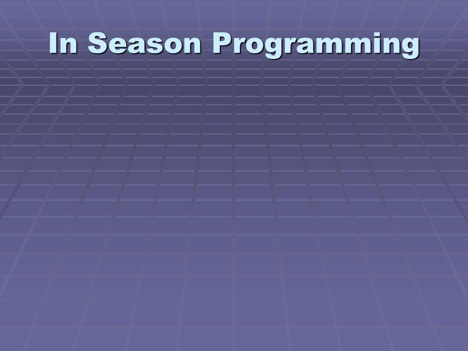 In Season Programming