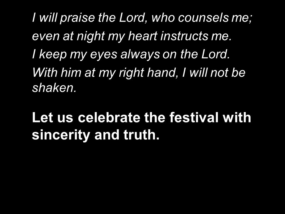Let us celebrate the festival with sincerity and truth.