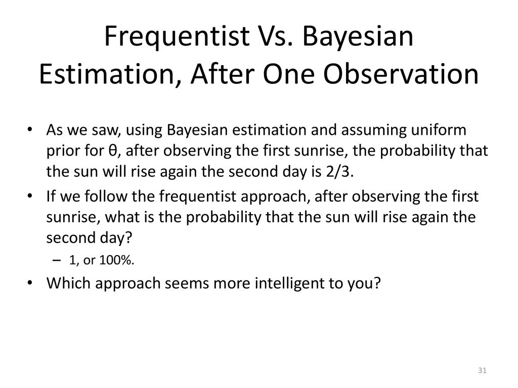 Frequentist vs  Bayesian Estimation - ppt download