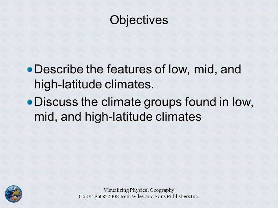 Describe the features of low, mid, and high-latitude climates.
